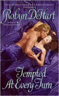Tempted at Every Turn - Robyn DeHart