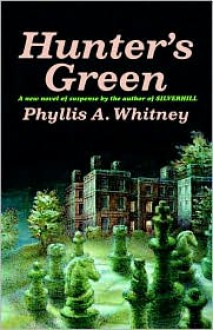 Hunter's Green - Phyllis A. Whitney