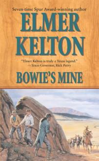 Bowie's Mine - Elmer Kelton