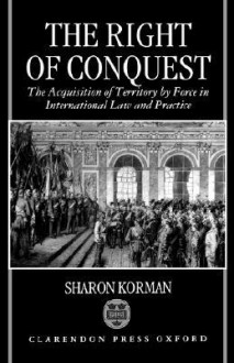 Right of Conquest - Sharon Korman