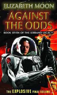 Against The Odds - Elizabeth Moon