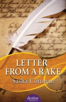 Letter from a Rake - Sasha Cottman