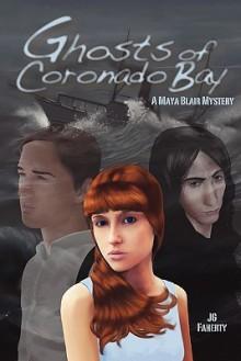 Ghosts of Coronado Bay: A Maya Blair Mystery - J.G. Faherty