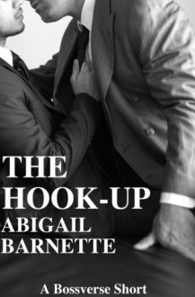 The Hook-Up - Abigail Barnette