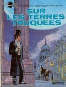 Valérian, tome 7 : Sur les terres truquées - Pierre Christin, Jean-Claude Mézières