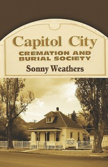 Capitol City Cremation and Burial Society - Sonny Weathers