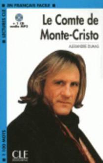 Le Comte de Monte-Cristo [With MP3] - Alexandre Dumas