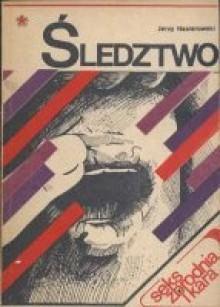 Seks, zbrodnia i kara. Śledztwo - Jerzy Nasierowski