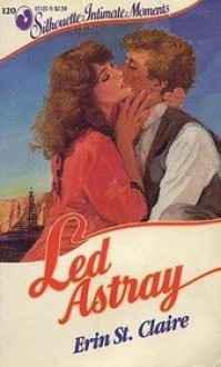 Led Astray (Hellraisers #1) - Sandra Brown, Erin St. Claire