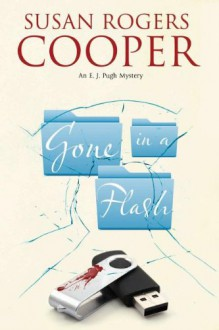 Gone In A Flash - Susan Rogers Cooper
