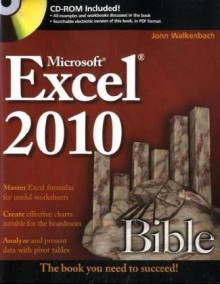 Excel 2010 Bible [With CDROM] - John Walkenbach