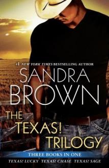 The Texas! Trilogy - Sandra Brown