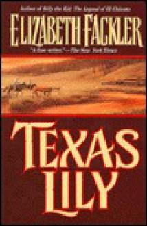 Texas Lily - Elizabeth Fackler