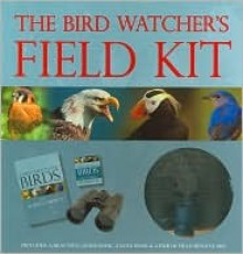 The Bird Watcher's Field Kit - Michael Vanner