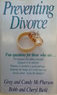 Preventing Divorce - Bobb Biehl