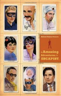 Michael Chabon Presents...The Amazing Adventures of the Escapist Volume 2 - Brian K. Vaughan, Kevin McCarthy, Marv Wolfman, Matt Kindt, Roy Thomas, Stuart Moore, Mike Mignola, Roger Petersen, Dean Haspiel, Joe Staton, and Others