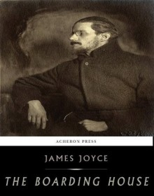 The Boarding House - James Joyce