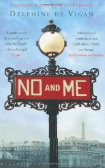 No and Me - Delphine de Vigan, Vigan