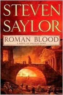Roman Blood - Steven Saylor