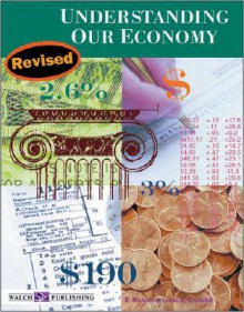 Understanding Our Economy - E. Richard Churchill, Linda R. Churchill