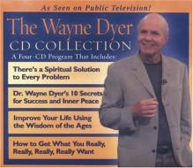 The Wayne Dyer CD Collection - Wayne W. Dyer