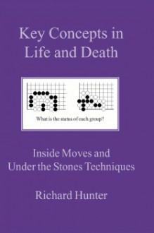 Key Concepts in Life and Death - Richard Hunter