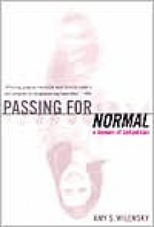 Passing for Normal - Amy Wilensky