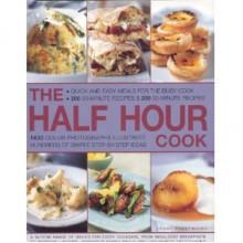 Best Ever 30-minute Cookbook - Jenni Fleetwood