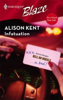 Infatuation - Alison Kent