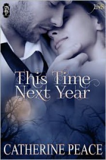 This Time Next Year - Catherine Peace