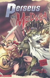 Perseus and Medusa (Graphic Revolve) - Blake Hoena, Daniel Perez