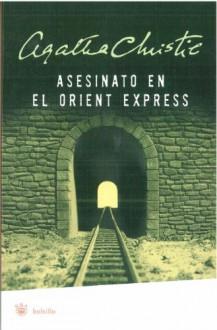 Asesinato en el Orient Express (Murder on the Orient Express) - Agatha Christie