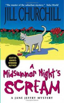 A Midsummer Night's Scream - Jill Churchill
