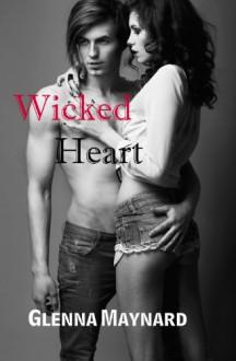 Wicked Heart - Glenna Maynard