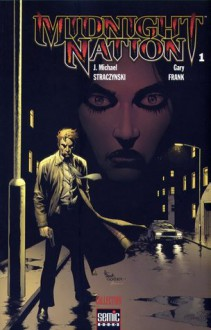 Midnight Nation n°1 (Midnight Nation, #1) - J. Michael Straczynski