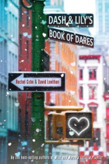 Dash & Lily's Book of Dares - 'David Levithan','Rachel Cohn'