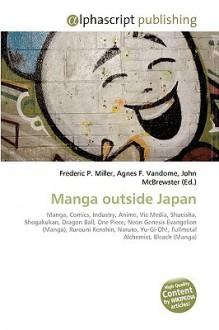 Manga Outside Japan - Frederic P. Miller, Agnes F. Vandome, John McBrewster