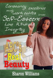 The ABC's of Real Beauty - Sharon Williams