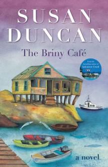 The Briny Cafe - Susan Duncan