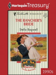 The Rancher's Bride (Twins on the Doorstep) - Stella Bagwell