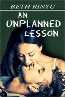 An Unplanned Lesson - Beth Rinyu