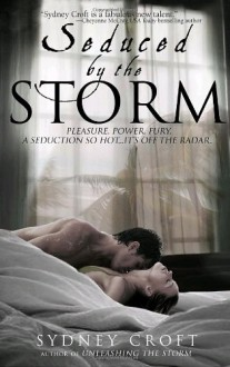 Seduced by the Storm - Sydney Croft