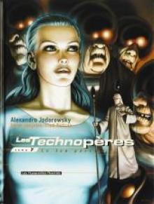 Les Technopères, Tome 7: Le jeu parfait - Alejandro Jodorowsky, Zoran Janjetov, Fred Beltran