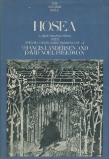 Hosea: A new translation (Anchor Bible, Vol. 24) - Francis I. Andersen