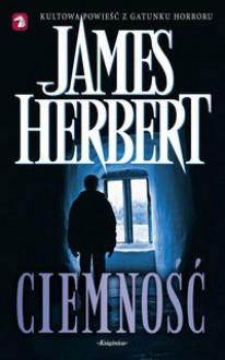 Ciemność - James Herbert