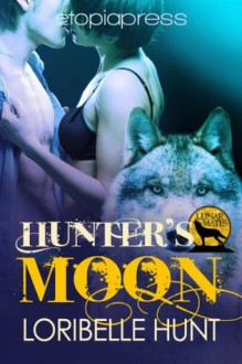 Hunter's Moon (Lunar Mates) - Loribelle Hunt