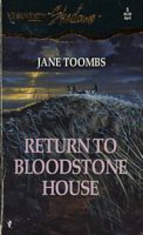 Return to Bloodstone House - Jane Toombs