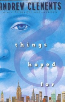 Things Hoped for (Audio) - Andrew Clements, Nancy Wu