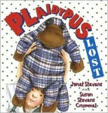Plaidypus Lost - Susan Stevens Crummel,Janet Stevens
