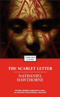 The Scarlet Letter (Enriched Classics) - Cynthia Brantley Johnson, Nathaniel Hawthorne